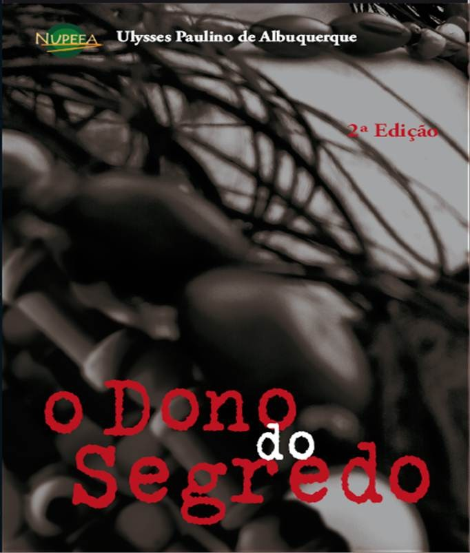 O dono do segredo