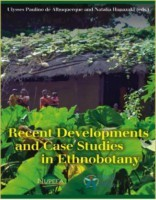 Recent Developments and Case Studies in Ethnobotany